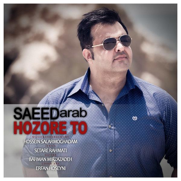 Saeed Arab - 'Hozore To'