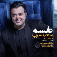 Saeed Arab - 'Nafasam'