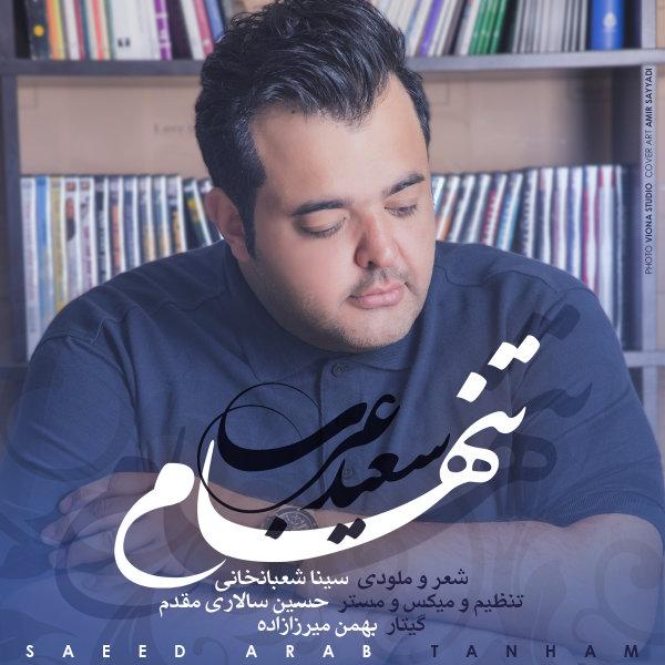 Saeed Arab - 'Tanham'