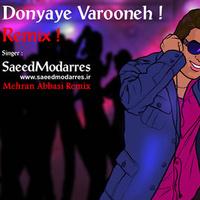 Saeed Modarres - 'Donyaye Varoone (Mehran Abbasi Remix)'