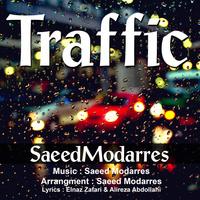 Saeed Modarres - 'Traffic'