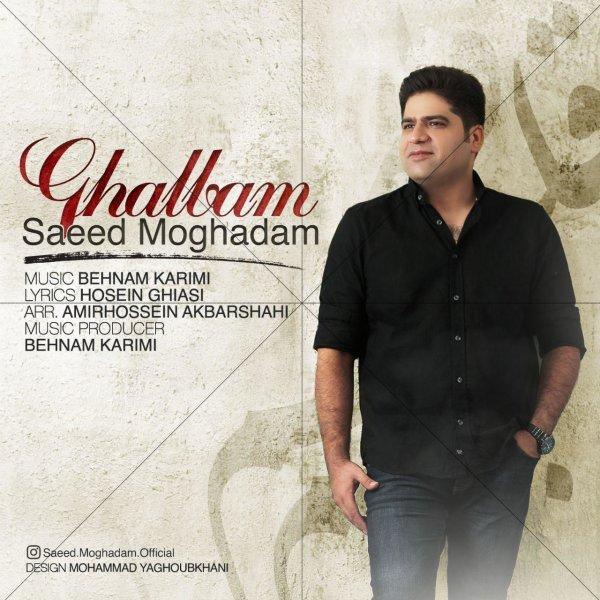 Saeed Moghadam - 'Ghalbam'