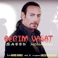 Saeed Mohammadi - 'Berim Vasat'