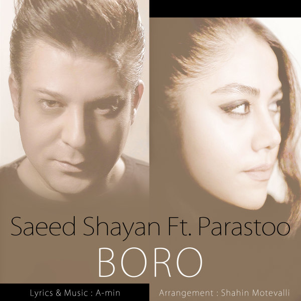 Saeed Shayan - 'Boro (Ft Parastoo)'