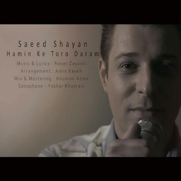 Saeed Shayan - 'Hamin Ke Toro Daram'