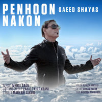 Saeed Shayas - 'Penhoon nakon'