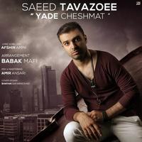 Saeed Tavazoee - 'Yade Cheshmat'