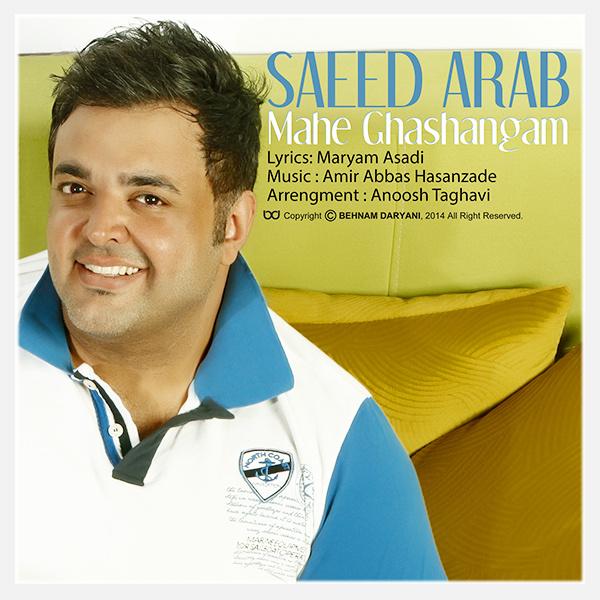 Saeed Arab - 'Mahe Ghashangam'