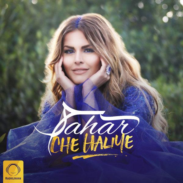 Sahar - 'Che Haliye'