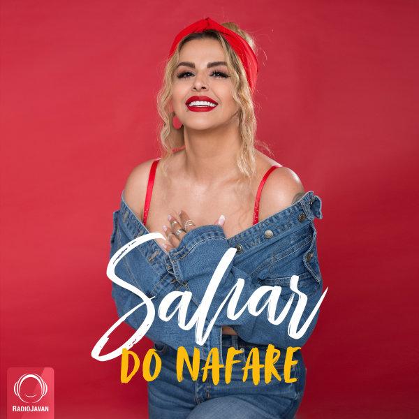 Sahar - 'Do Nafare'