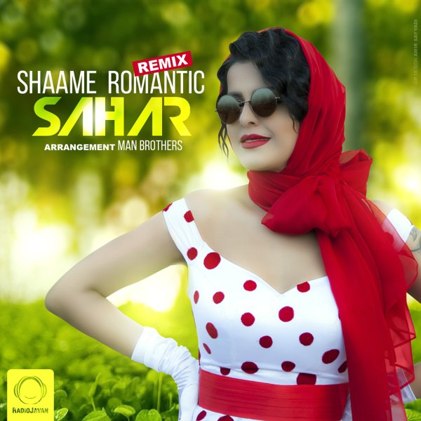 Sahar - Shaame Romantic (Remix)
