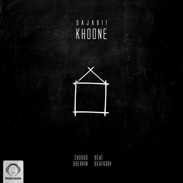 Sajadii - 'Khoone'