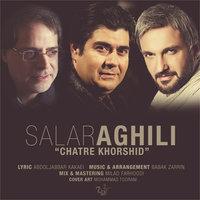 Salar Aghili - 'Chatre Khorshid'