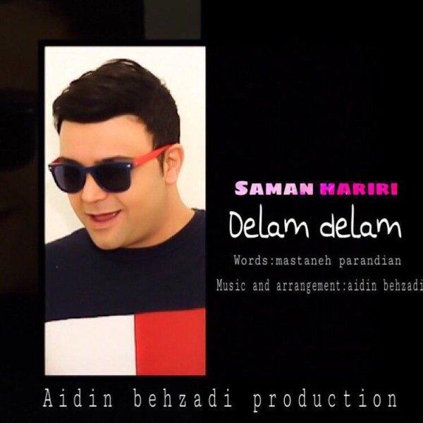 Saman Hariri - 'Delam Delam'
