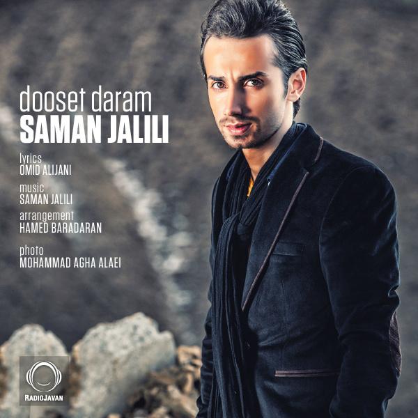 Saman Jalili - 'Dooset Daram'