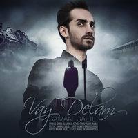 Saman Jalili - 'Vay Delam'