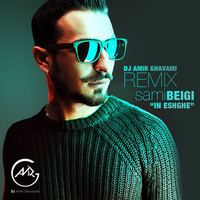 Sami Beigi - 'In Eshghe (DJ Amir Ghavami Remix)'