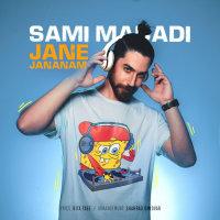 Sami Madadi - 'Jane Jananam'