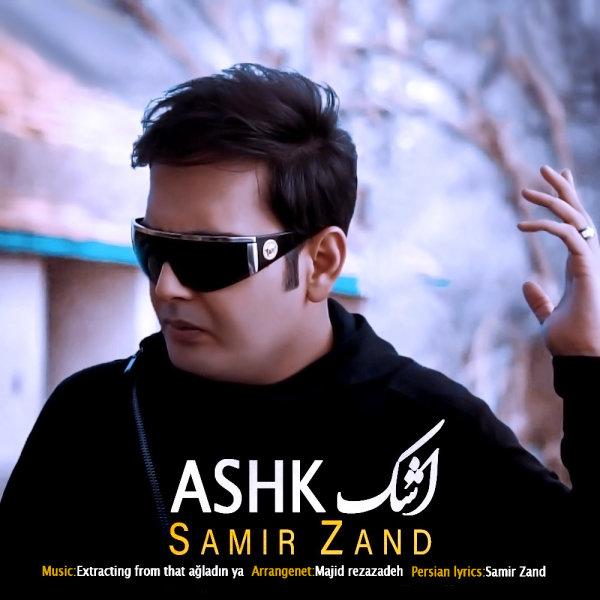 Samir Zand - 'Ashk'