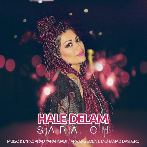 Sara Ch - 'Hale Delam'