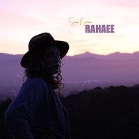 Sara Naeini - 'Rahaee'