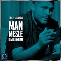 Sasy - 'Man Mesle Divooneham'