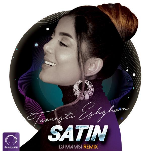 Satin - 'Toonesti Eshgham (DJ Mamsi Remix)'