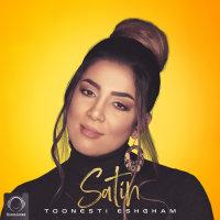Satin - 'Toonesti Eshgham'