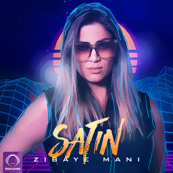 Satin - 'Zibaye Mani'