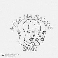 Sawan - 'Mese Ma Nadide'