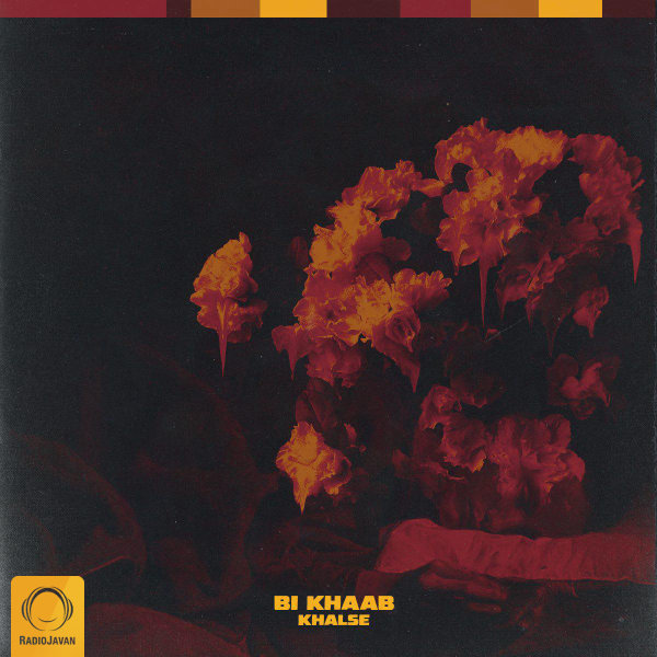 Sepehr Khalse - Bi Khaab