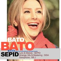 Sepid - 'Bato Bato'