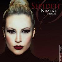 Sepideh - 'Nimkat'