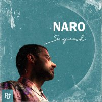Serpoosh - 'Naro'