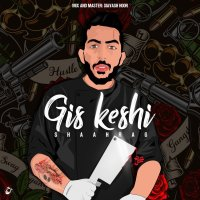 Shaahrag - 'Gis Keshi'