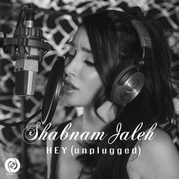 Shabnam Jaleh - Hey (Unplugged)