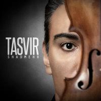 Shadmehr Aghili - 'Tasvir'