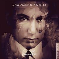Shadmehr Aghili - 'Ayandeh'