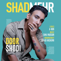 Shadmehr Aghili - 'Door Shodi'
