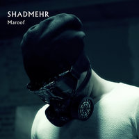 Shadmehr Aghili - 'Maroof'