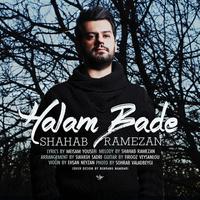 Shahab Ramezan - 'Halam Bade'