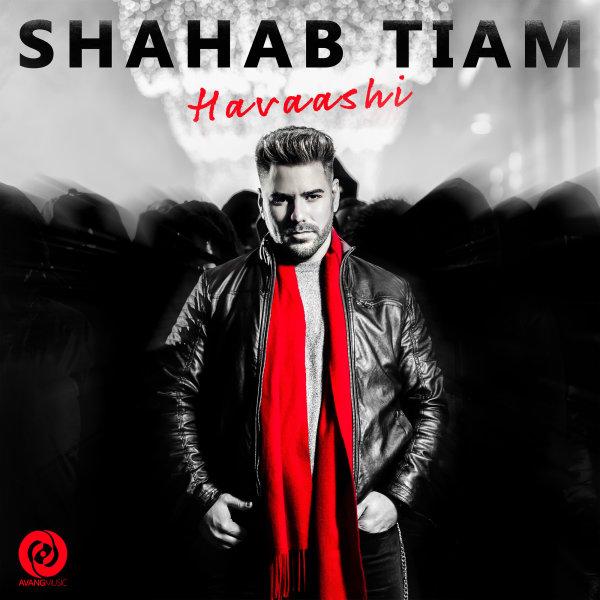 Shahab Tiam - 'Havaashi'