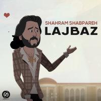 Shahram Shabpareh - 'Lajbaz'