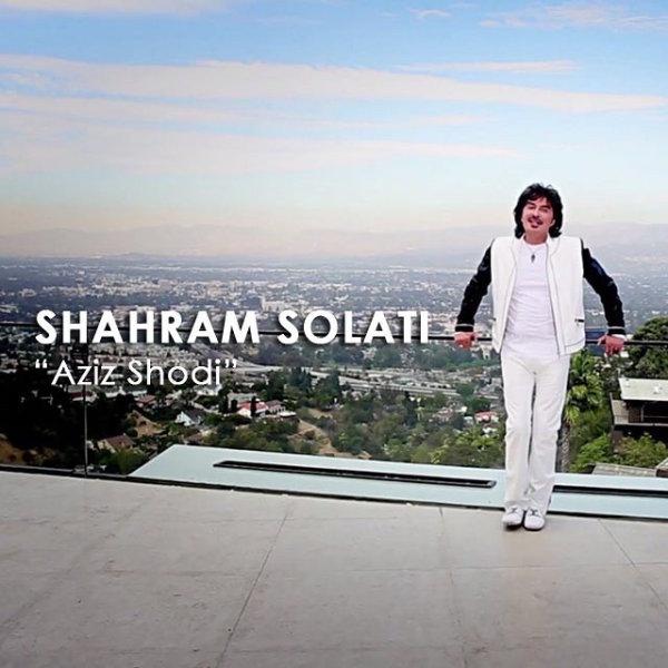 Shahram Solati - 'Aziz Shodi'