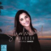Shahrzad - 'Aghoosh'