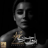 Shahrzad - 'Baroone Hasrat'
