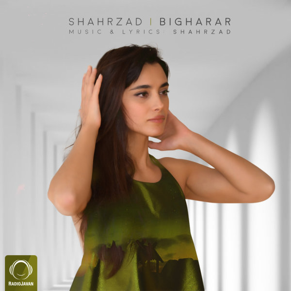 Shahrzad - 'Bigharar'