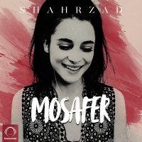 Shahrzad - 'Mosafer'