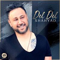 Shahyad - 'Del Del'