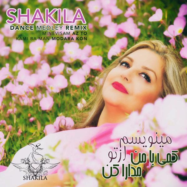Shakila - 'Minevisam Az To & Kami Ba Man Modara Kon (Medley Remix)'